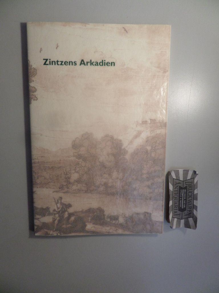 Zintzens Arkadien: Clemens Zintzen zum 24. Juni 2005.