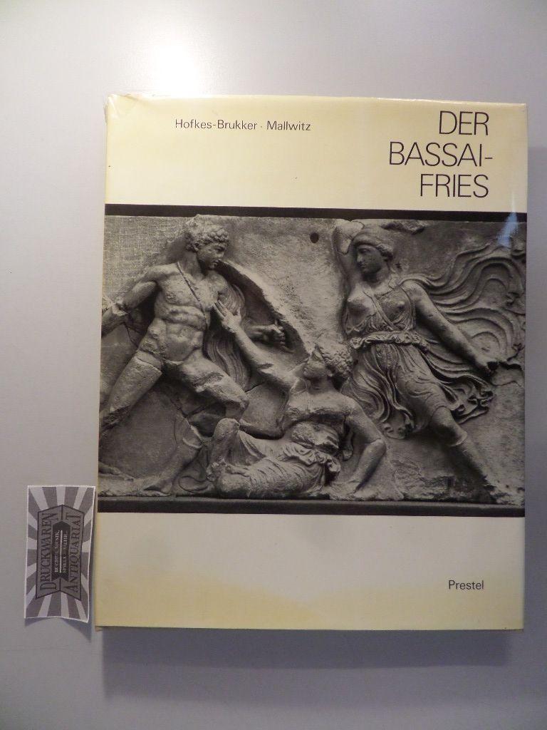 Hofkes-Brukker, Charline und Alfred Mallwitz: Der Bassai-Fries - In der ursprünglich geplanten Anordnung.