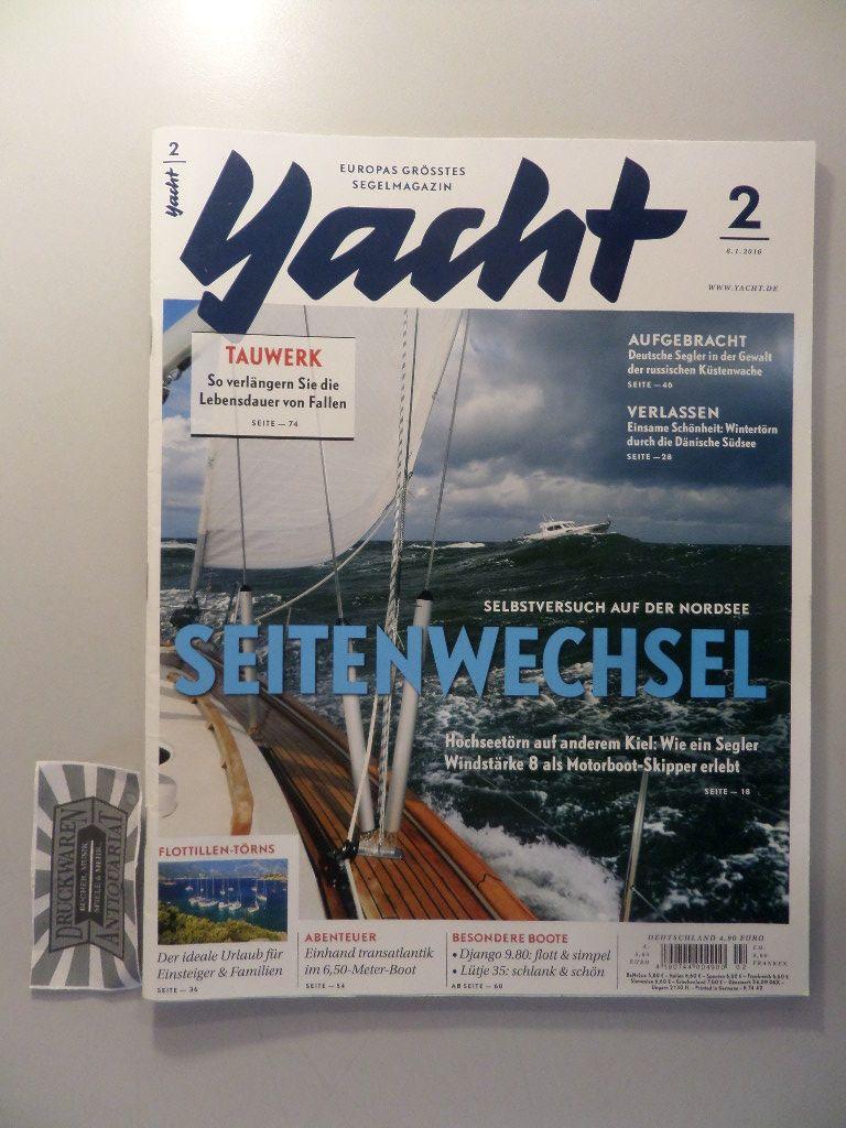 Yacht - Europas größtes Segelmagazin : 2/2016 - Seitenwechsel.
