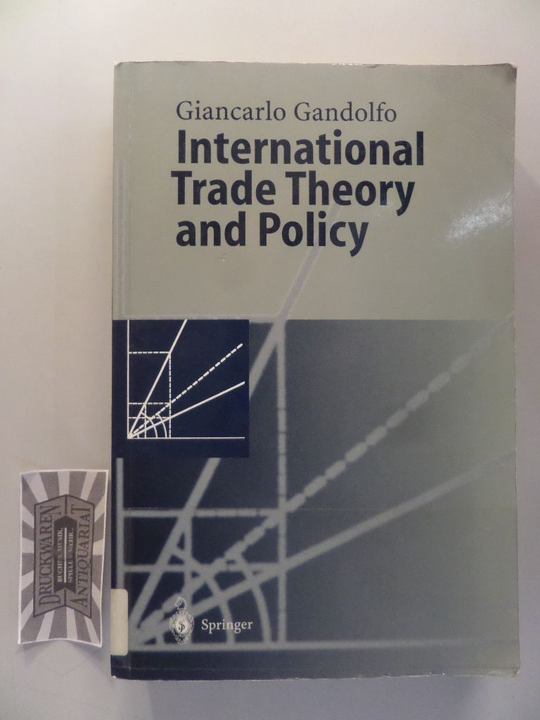 International trade theory and policy.