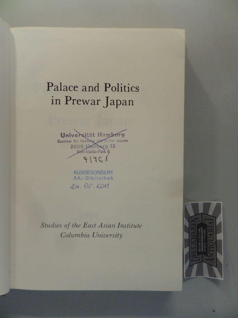 Palace and Politics and Prewar Japan.