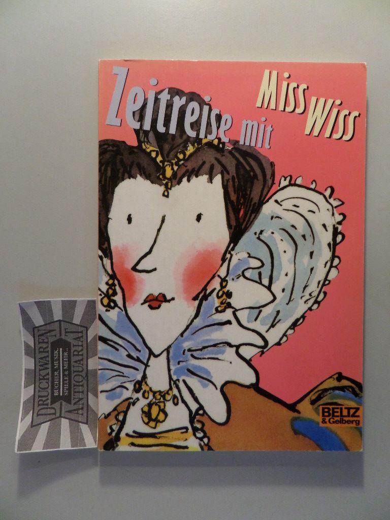 Zeitreise mit Miss Wiss.
