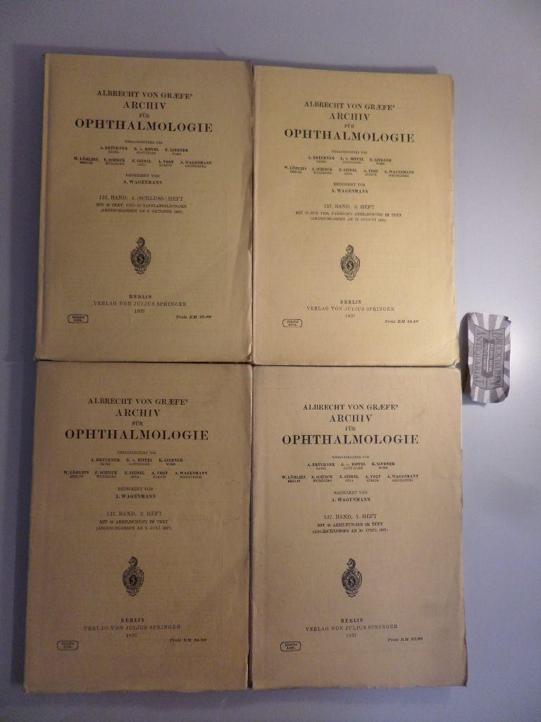 Albrecht von Graefes Graefe´s Archiv für Ophthalmologie : 137. Heft 1-4 [4 Hefte, komplett].