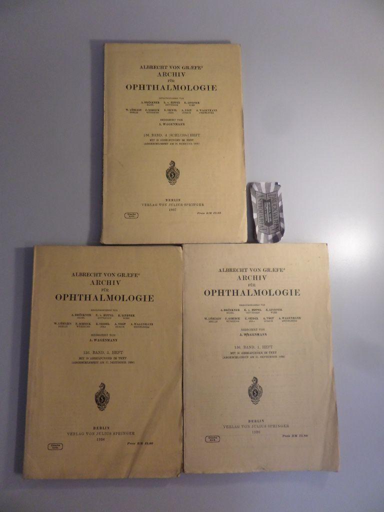 Albrecht von Graefes Graefe´s Archiv für Ophthalmologie : 136. Band - 1., 3. u. 4 Heft [3 von 4 Heften].