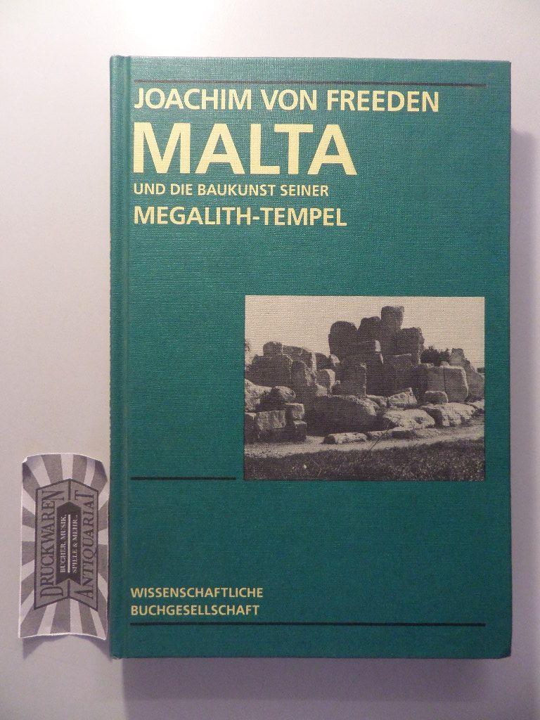 von Freeden, Joachim: Malta und die Baukunst seiner Megalith-Tempel.