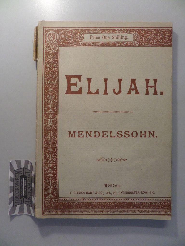 Mendelssohn : Elijah - Oratorio.