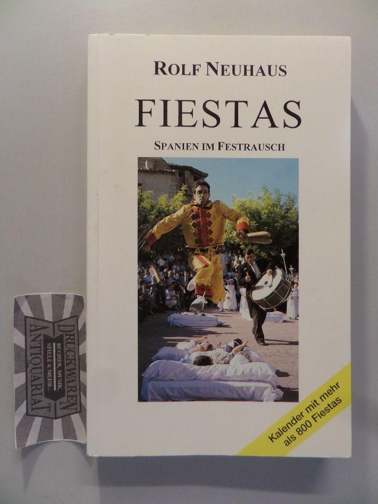 Fiestas: Spanien im Festrausch. 1. Aufl.