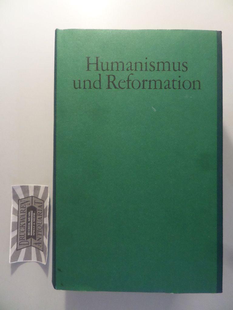 Humanismus und Reformation - Deutsche Literatur im 16. Jahrhundert.