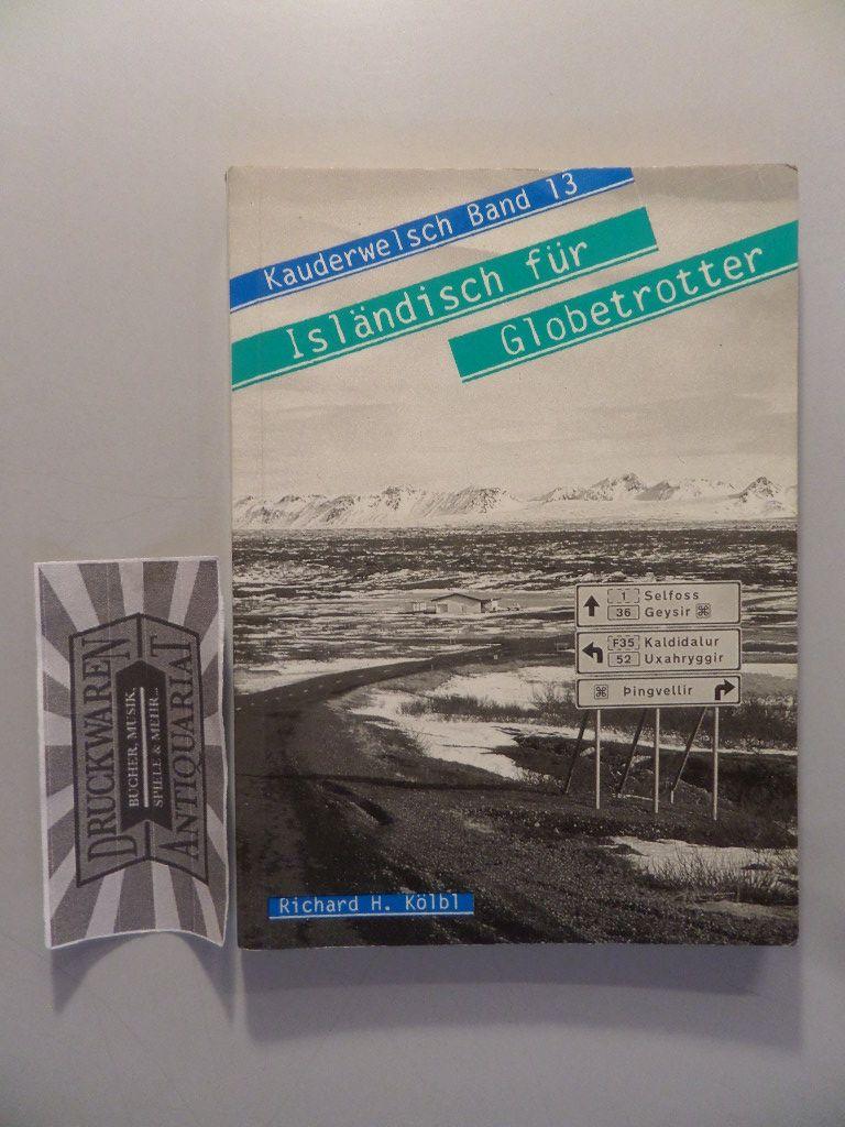 Isländisch für Globetrotter. Kauderwelsch Bd. 13. 1. Aufl.