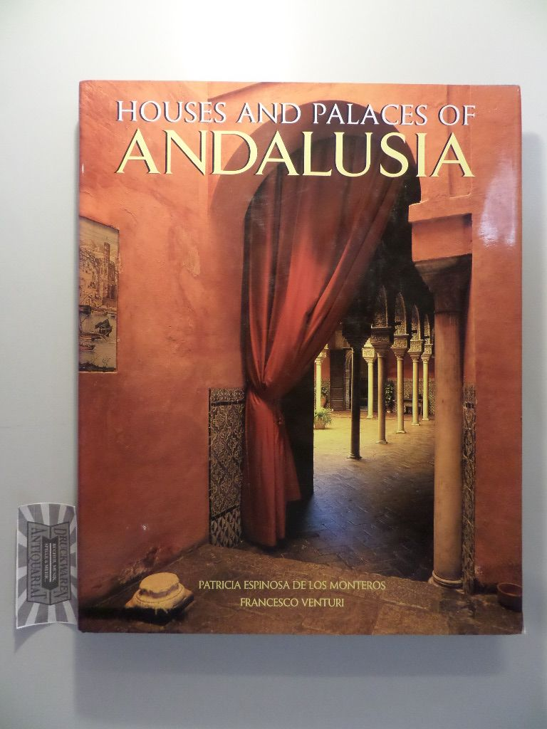 The Houses and Palaces of Andalusia.