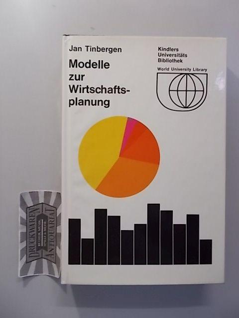 Tinbergen, Jan: Modelle zur Wirtschaftsplanung.