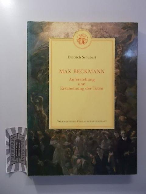 Max Beckmann : Auferstehung und Erscheinung der Toten.