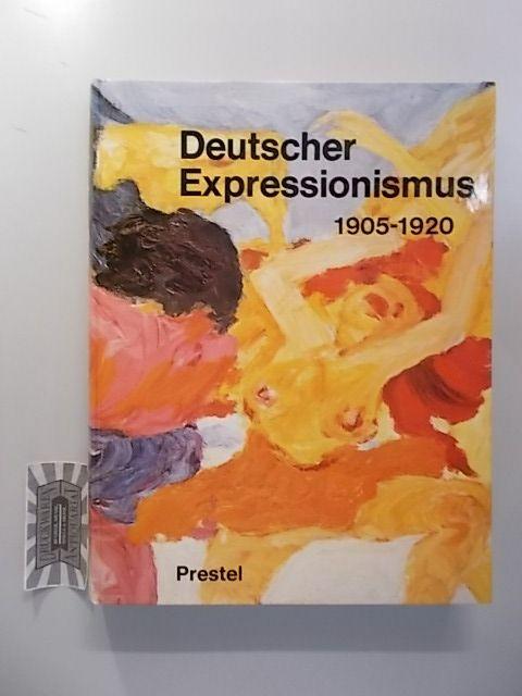Barlach, Ernst, Paul Vogt und Wolf-Dieter Dube: Deutscher Expressionismus 1905-1920.