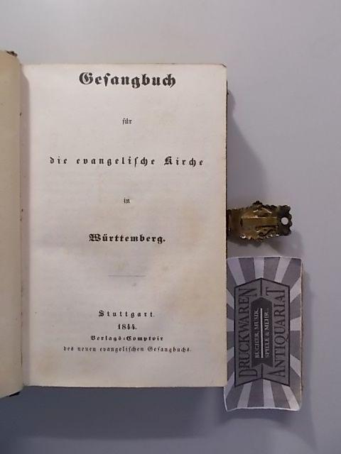 Gesangbuch für die evangelische Kirche in Württemberg.