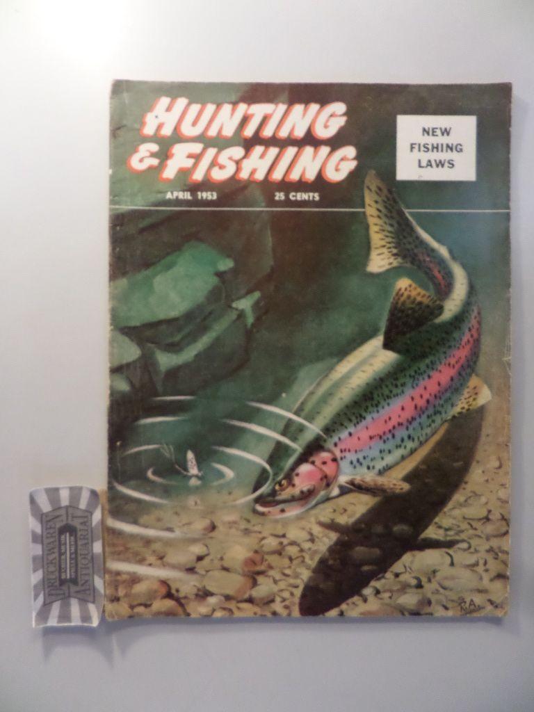 Hunting and Fishing: New fishing Laws - April 1953.