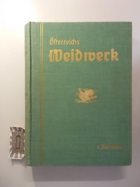 Österreichs Weidwerk - 4. Jahrgang 1931.