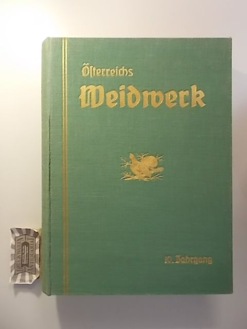 Österreichs Weidwerk - 10. Jahrgang 1937.