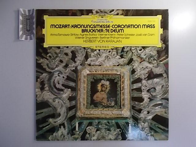 Bruckner, Anton, Herbert von Karajan [Dirigent] Wolfgang Amadeus Mozart [Komponist] u. a.: Mozart: Krönungsmesse / Bruckner: Te Deum[Vinyl, LP, 2530 704].