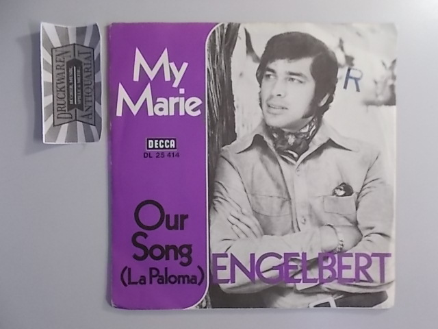 """My Marie / Our Song (La Paloma) [Vinyl, 7""""-Single, DL 25414]."""