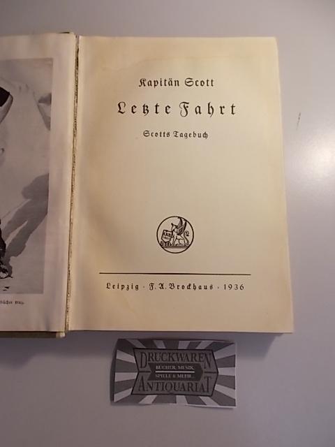 Letzte Fahrt - Scotts Tagebuch.