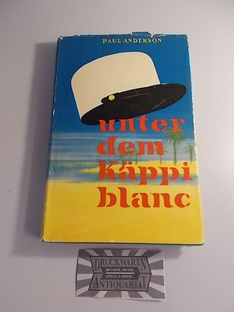 Unter dem Käppi blanc. 1. Aufl.