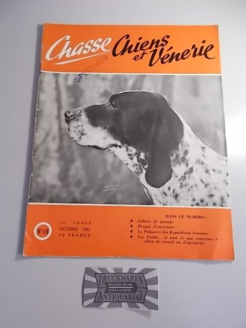 Chasse Chiens et Venerie - 14 Annee - Octobre 1953, No.10.