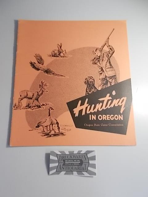 Hunting in Oregon.