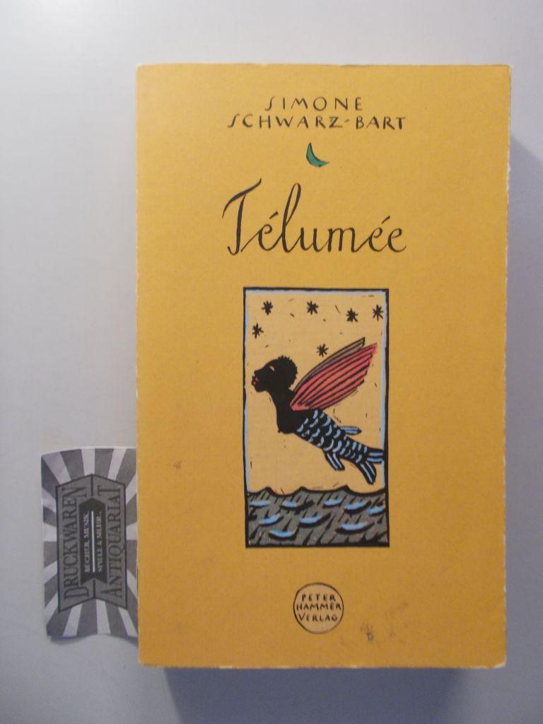 Télumée : Roman. 5. Aufl.