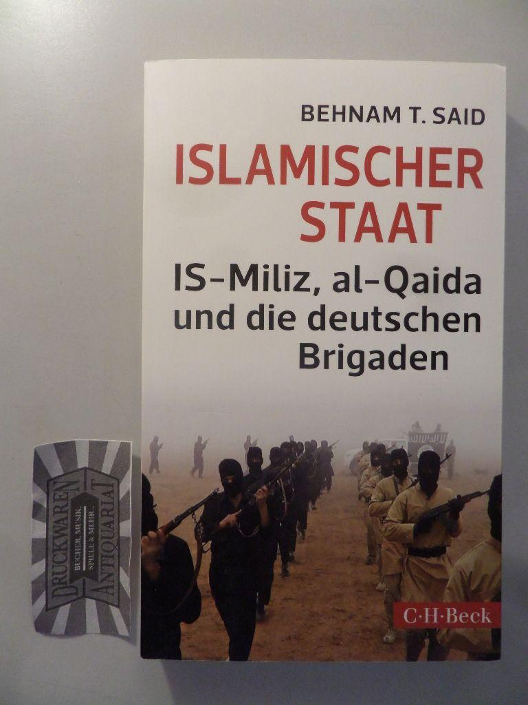 Islamischer Staat : IS-Miliz, al-Qaida und die deutschen Brigaden. Orig.-Ausg. 2. Aufl.