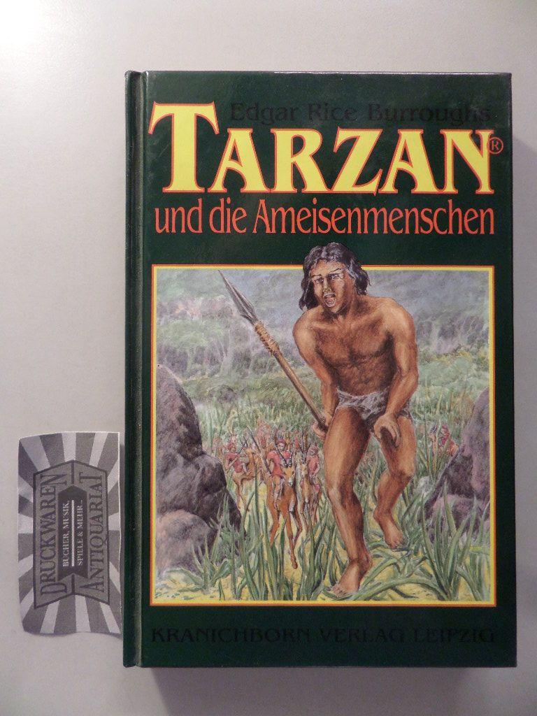Tarzan und die Ameisenmenschen. Einzig berechtigte Ausgabe in deutscher Sprache, 1. Auflage.