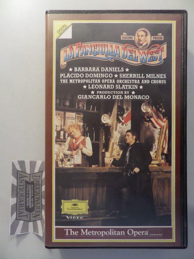 Puccini: La Fanciulla del West [Videokassette].