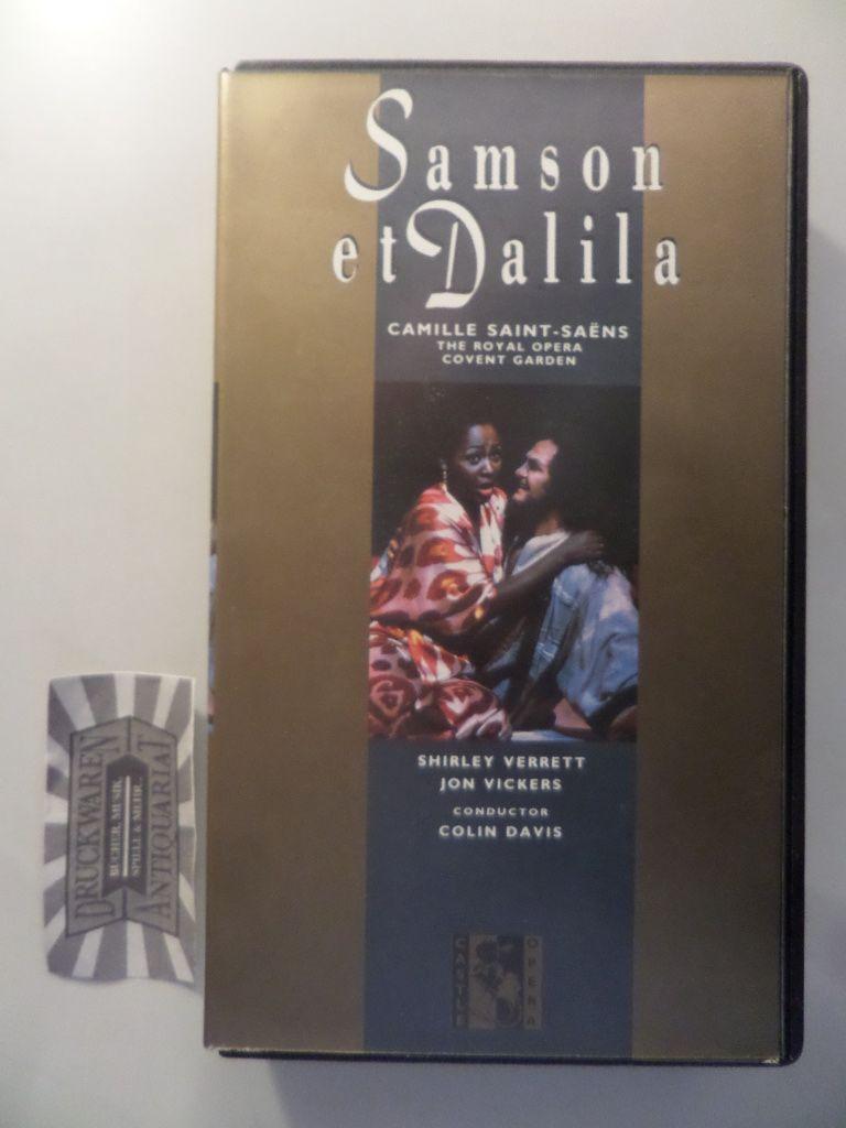 Camille Saint-Saens: Samson et Dalila [Videokassette].