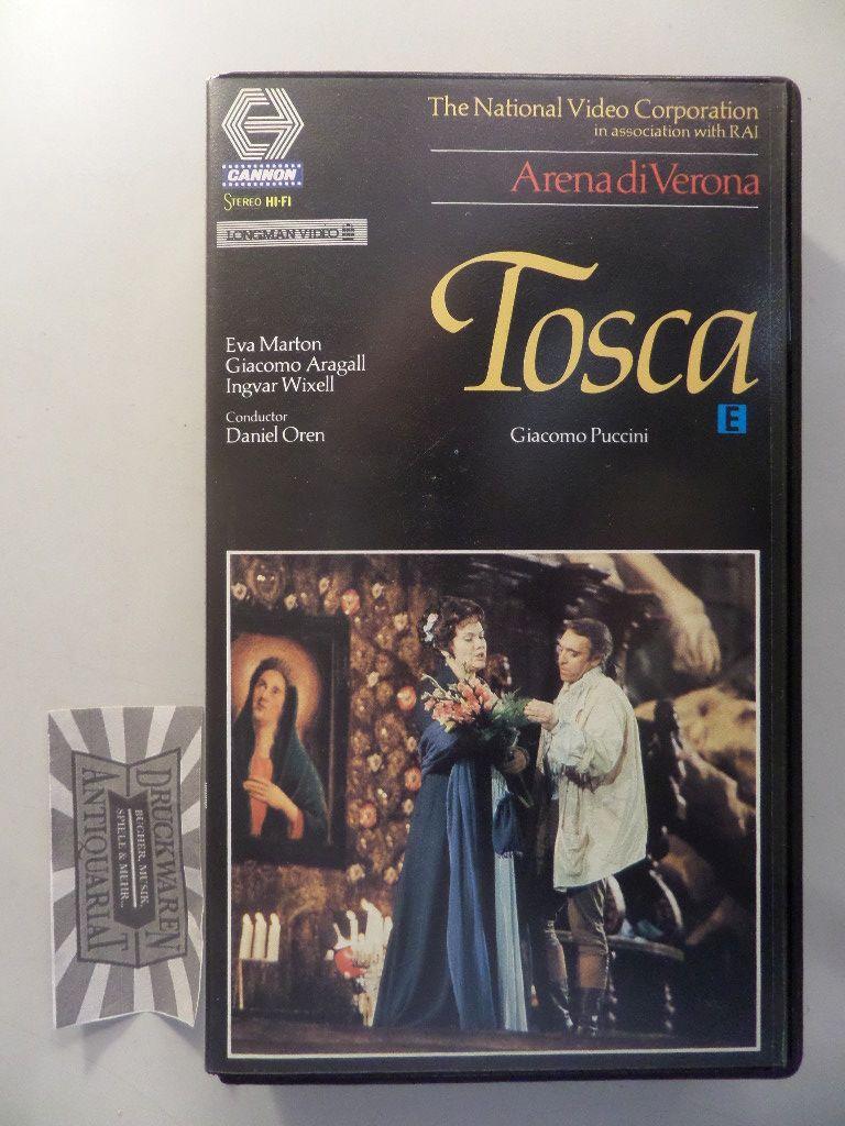 Marton, Eva, Giacomo Aragall und Ingvar Wixell: Puccini: Tosca [Videokassette].