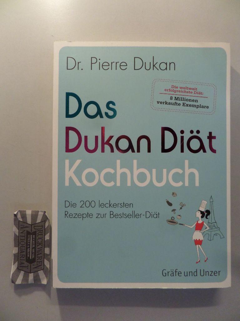 Das Dukan-Diät-Kochbuch - Die 200 leckersten Rezepte zur Bestseller-Diät. 1. Auflage.