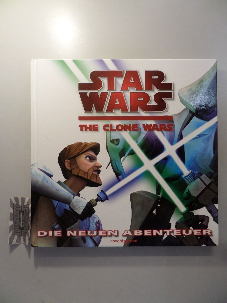 Star wars - the clone wars, die neuen Abenteuer.