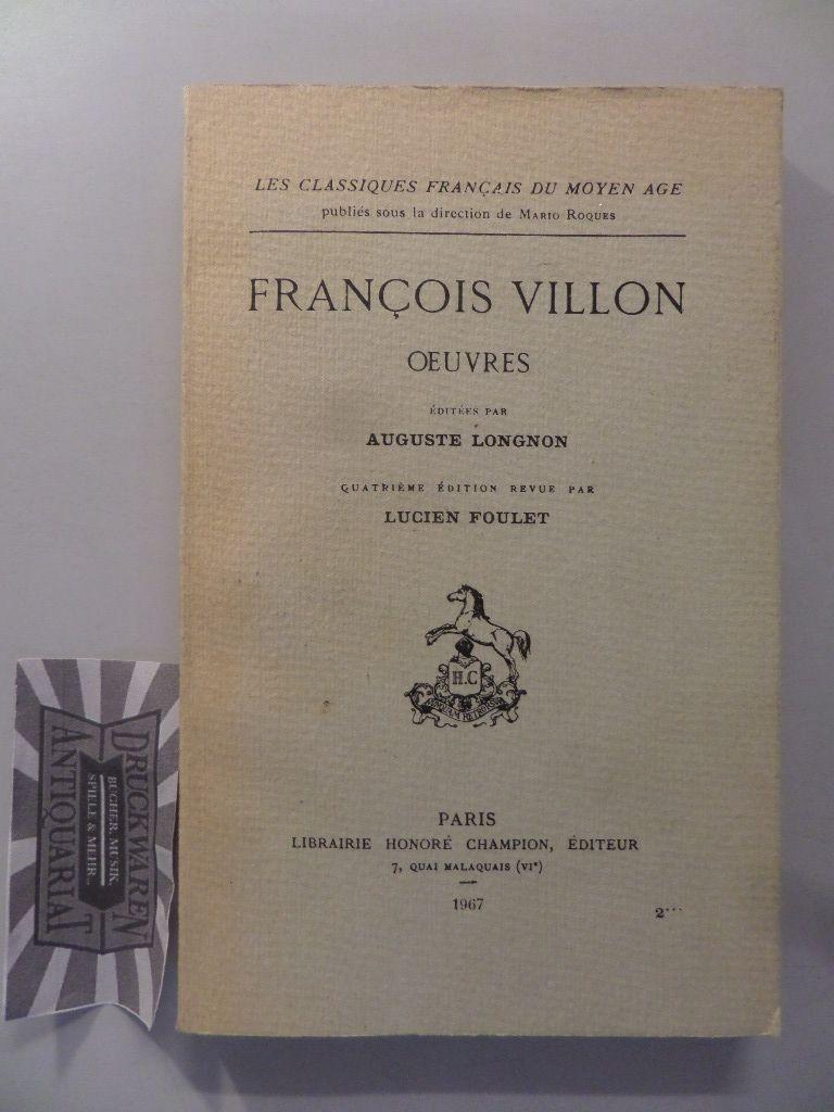 Cillon, François: Oevres. Éditées par Auguste Longnon. 4. Aufl.