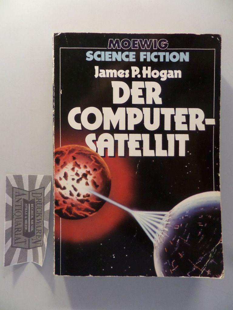 Der Computer-Satellit. Hrsg. u. mit e. Nachw. von Hans Joachim Alpers.