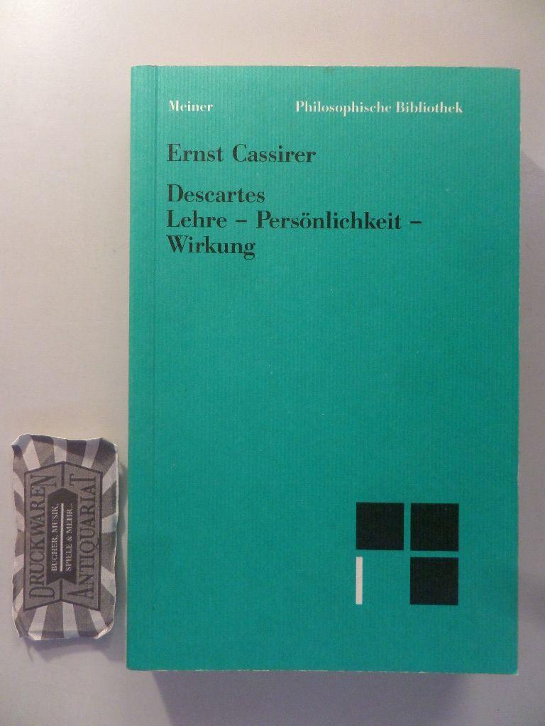 René Descartes. Lehre - Persönlichkeit - Wirkung. (Philosophische Bibliothek 475).