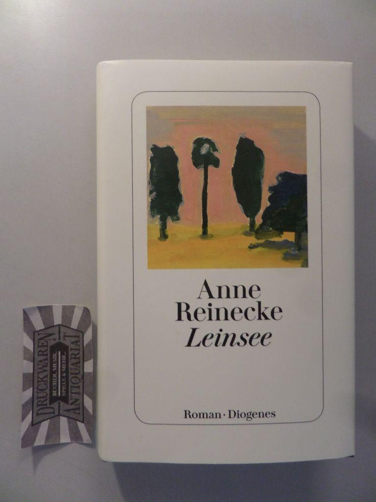 Reinecke, Anne (Verfasser): Leinsee : Roman. [1. Auflage]