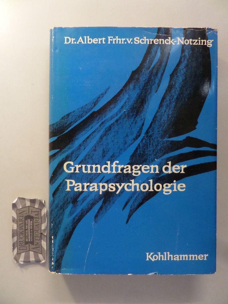 Grundfragen der Parapsychologie. 2. Aufl.