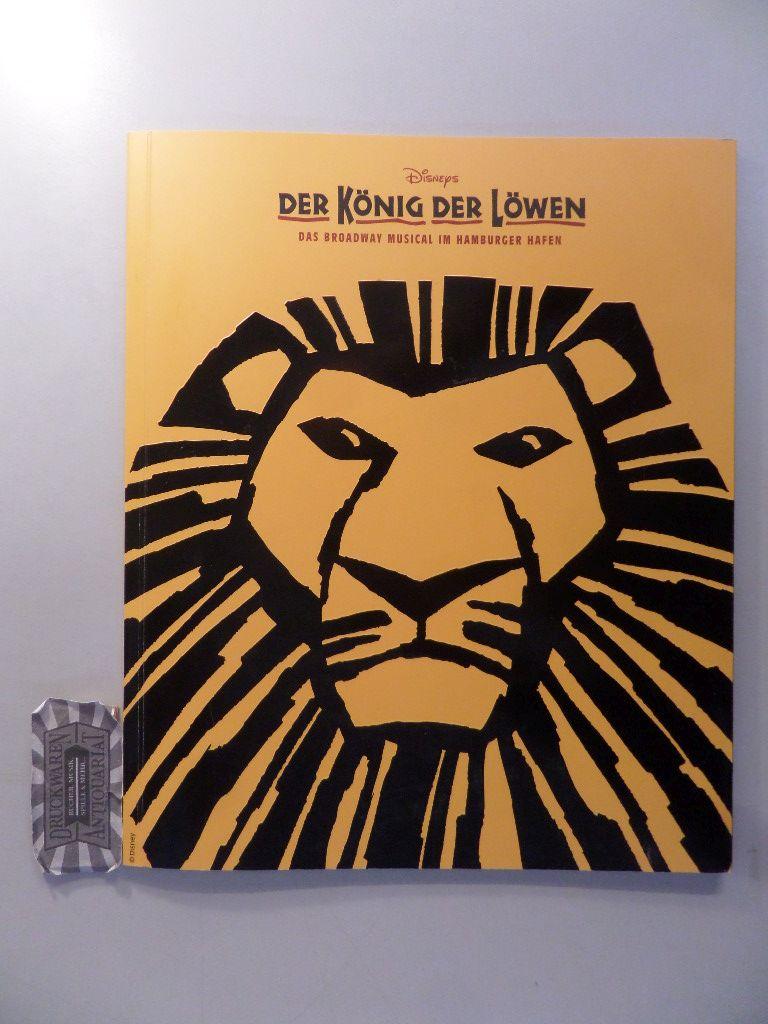 Der König der Löwen. Das Broadway Musical im Hamburger Hafen + Die Besetzung [2 Hefte].