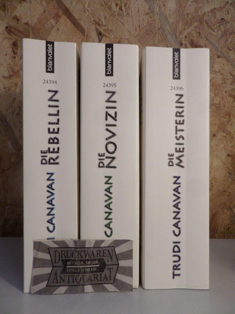 Canavan, Trudi: Die Gilde der schwarzen Magier Band 1-3 [3 Bd. komplett]. Bd. 1: Die Rebellin / Bd. 2: Die Novizin / Die Meisterin. Mischauflage.