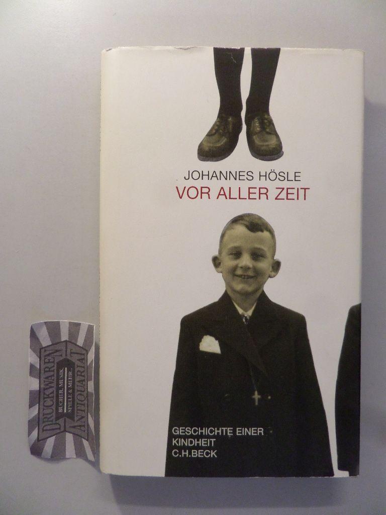 Vor aller Zeit. Geschichte einer Kindheit. 2. Aufl.