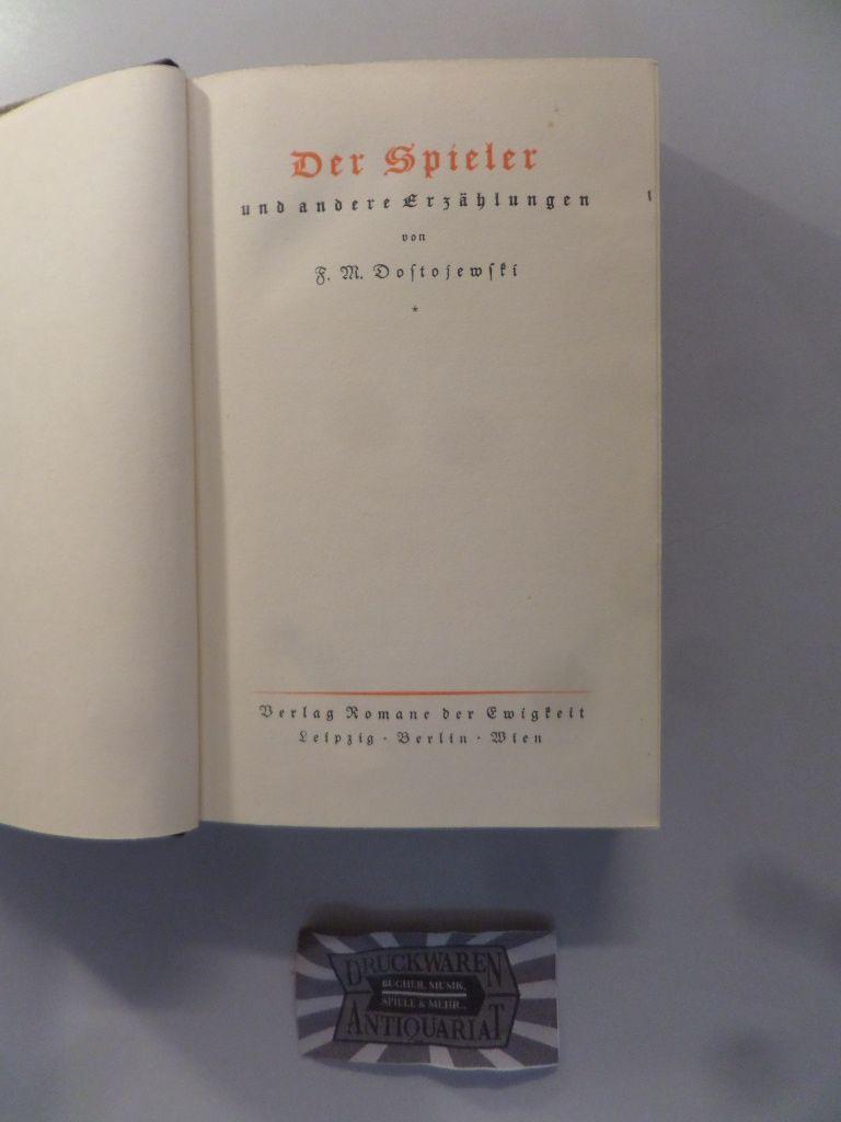 Der Spieler und andere Erzählungen.