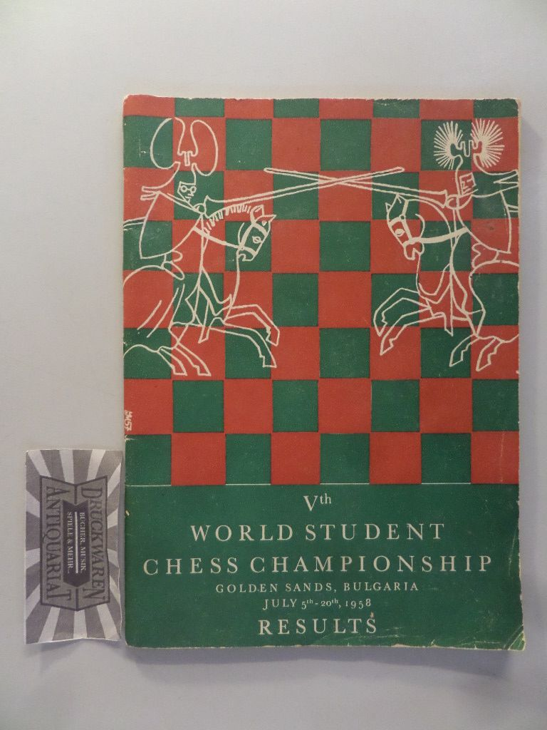 Vth World Student Chess Championship, Varna - Golden Sands, July 1958, Results.