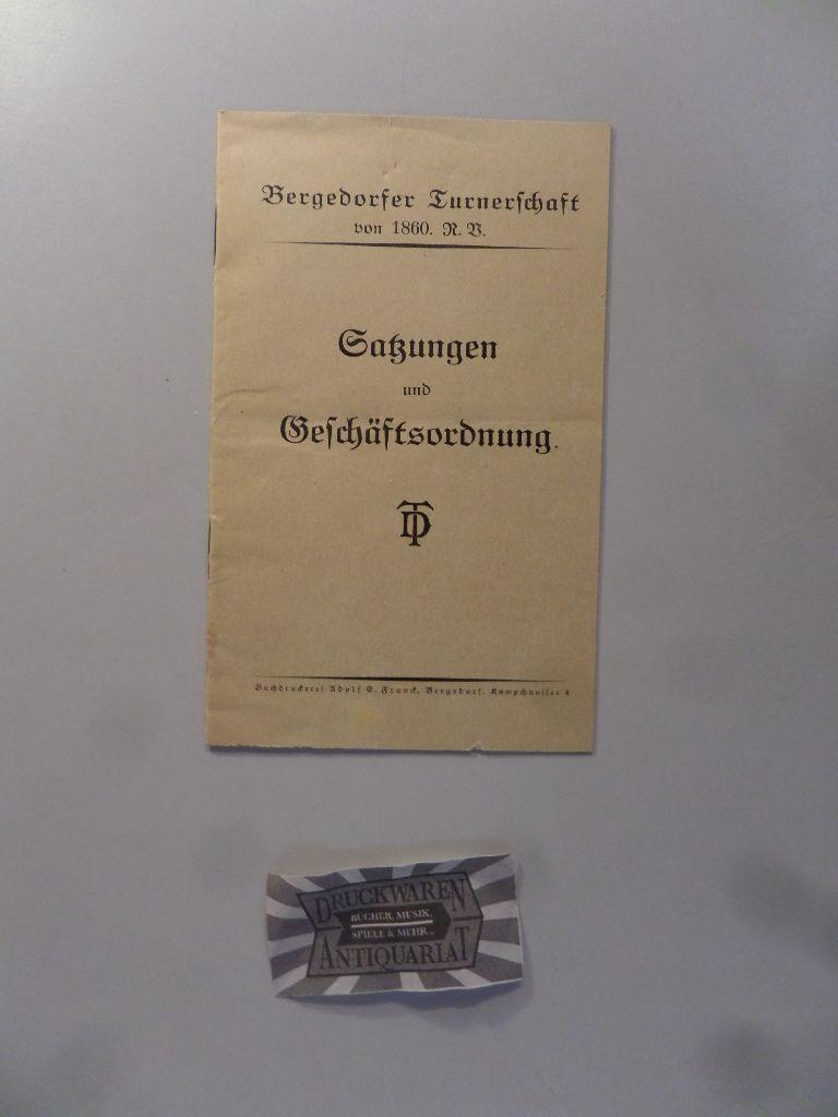 Bergedorfer Turnerschaft von 1860. R. V. Satzungen und Geschäftsordnung.