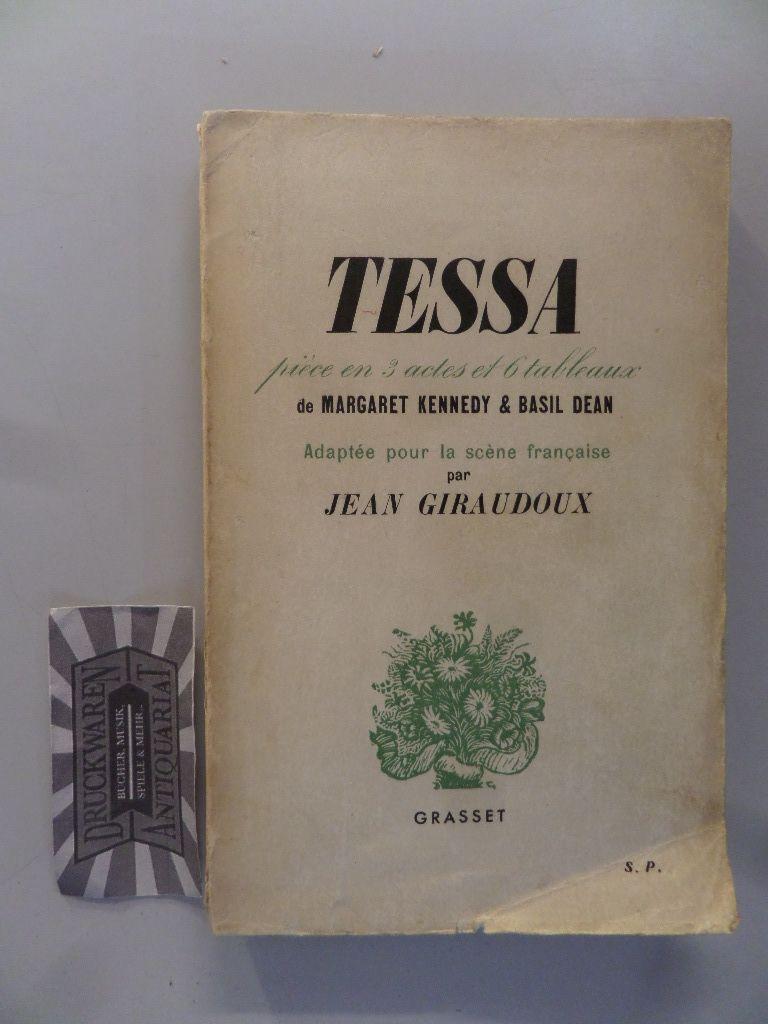 Tessa pièce en 3 actes et 6 tableaux.