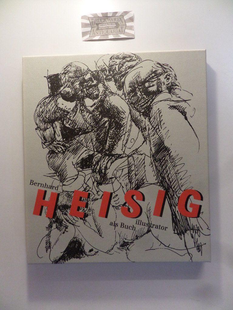 Bernhard Heisig als Buchillustrator. (Leipziger Liebhaber-Druck 9). Nr. 164 v. 300 Ex.
