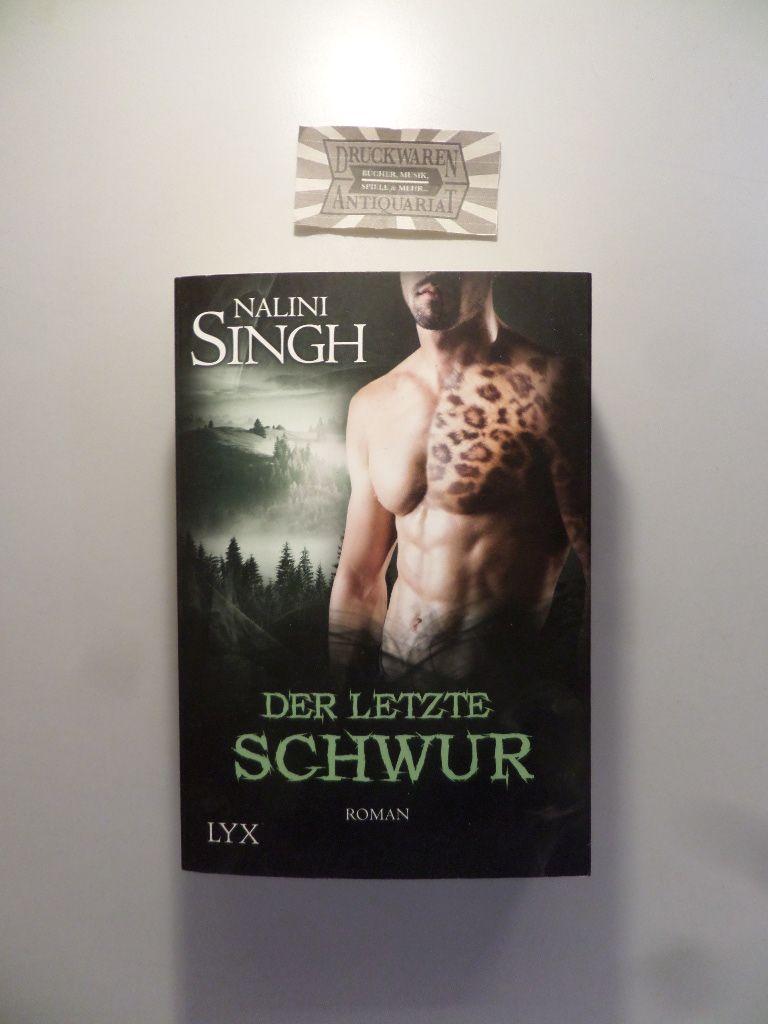 Singh, Nalini: Der letzte Schwur. (Gestaltwandler 15).