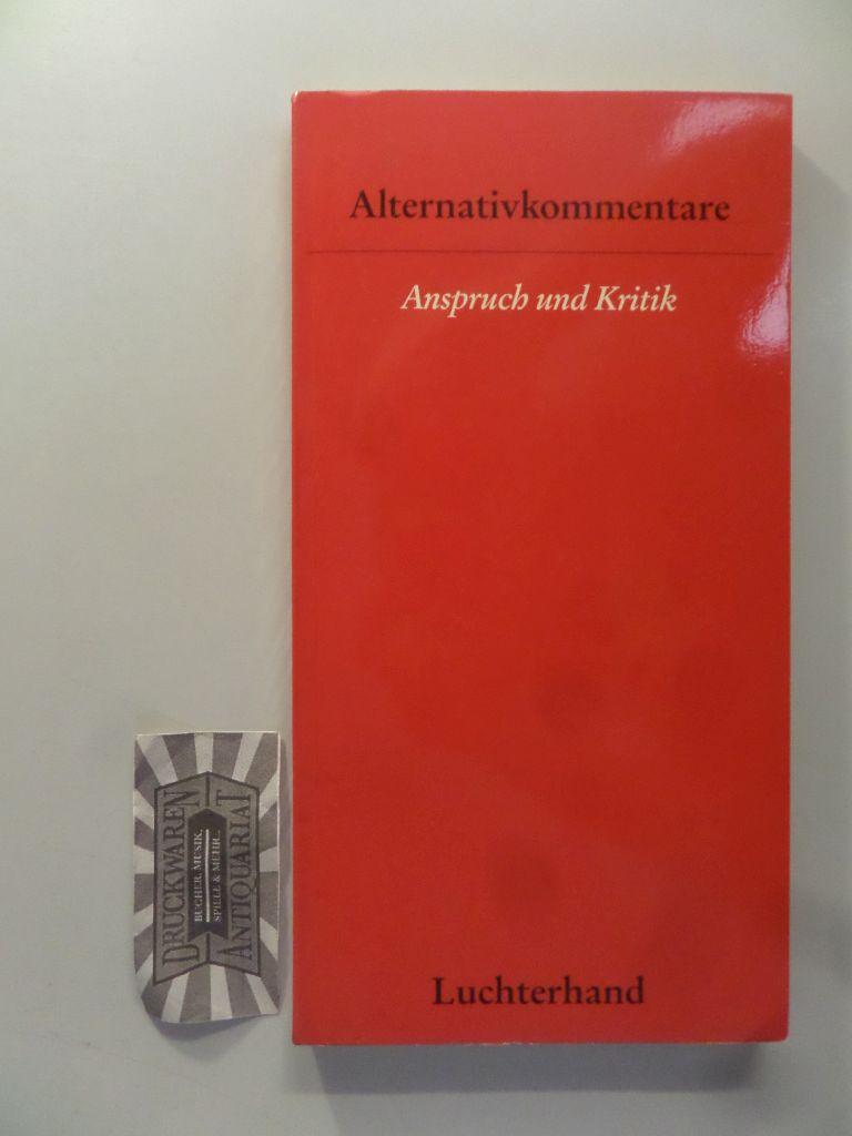 Alternativkommentare: Anspruch und Kritik.